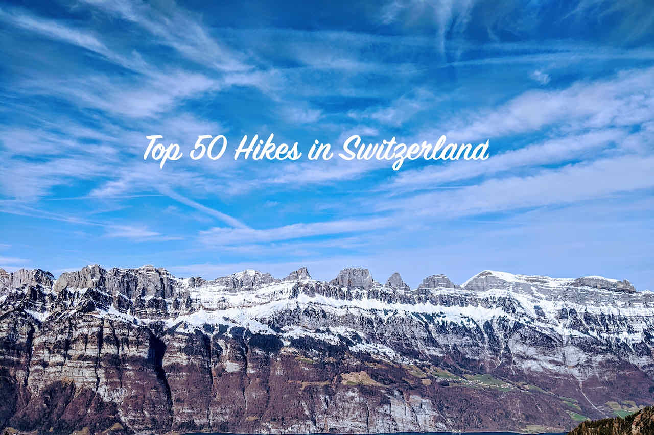 Read more about the article Switzerland's Top 50 Hikes for Laidback Hikers