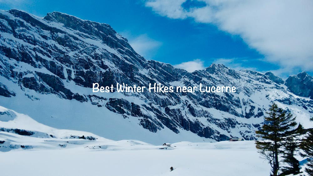 Best Winter Hikes from Lucerne